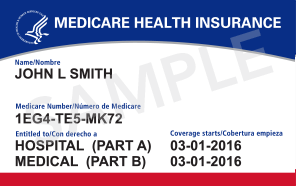 image of new Medicare card: Name on top, then sample ID: 1EG4-TE5-MK72, then the medical coverage Part A and B